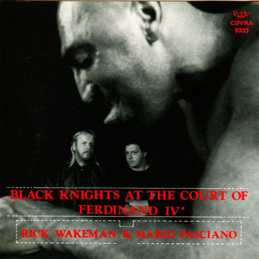 Rick Wakeman - Rick Wakeman & Mario Fasciano: Black Knights At The Court Of Ferdinand IV CD (album) cover