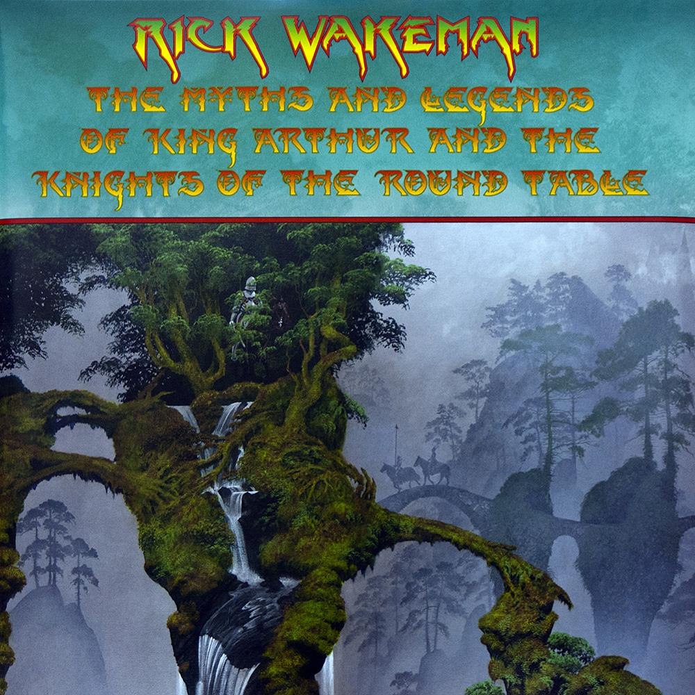 RICK WAKEMAN The Myths And Legends Of King Arthur And The Knights Of