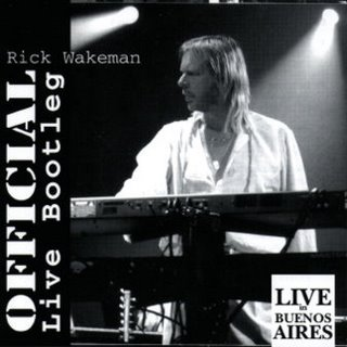 Rick Wakeman Live in Buenos Aires. Official Live Bootleg  album cover
