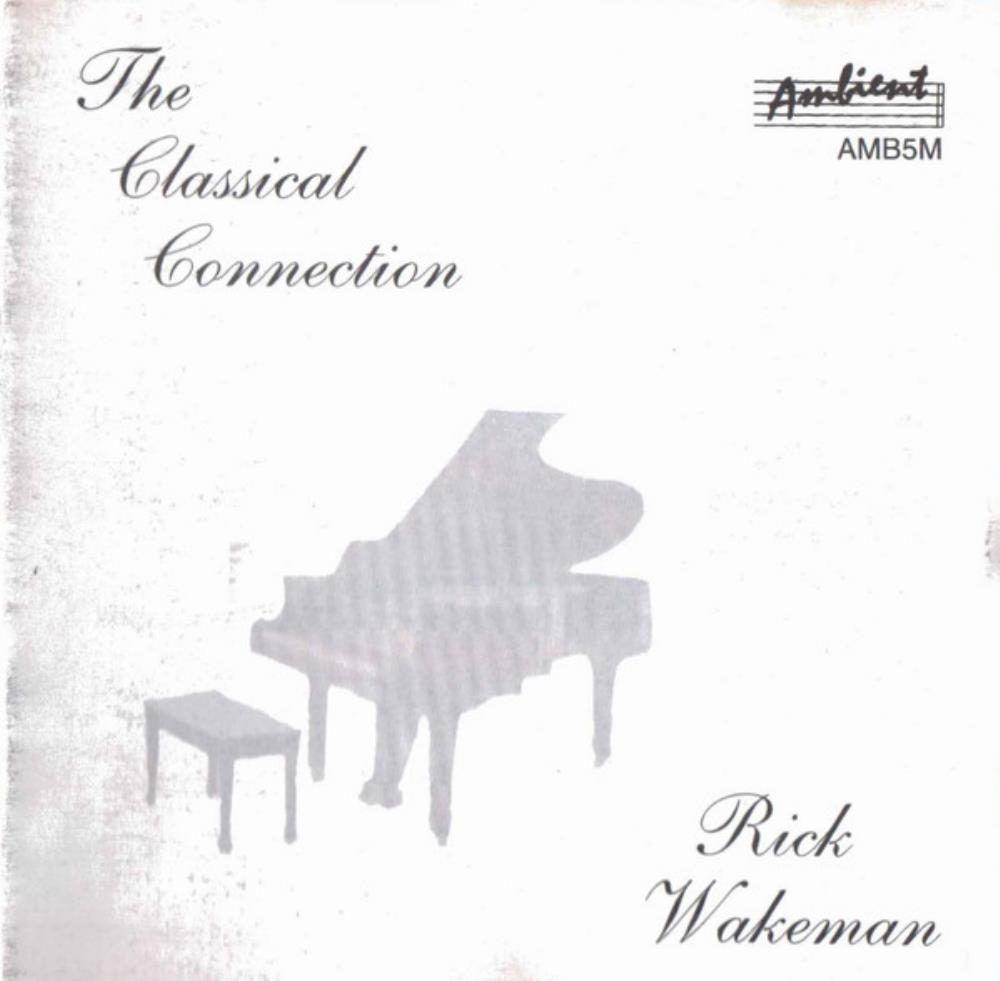 Rick Wakeman The Classical Connection album cover