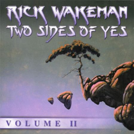 Rick Wakeman - Two Sides of Yes - Volume 2 CD (album) cover