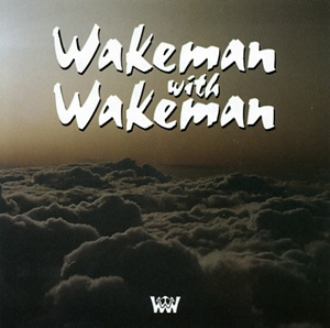 Rick Wakeman Wakeman with Wakeman album cover