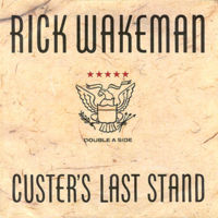 Rick Wakeman Custers Last Stand / Ocean City album cover
