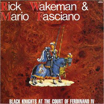 Rick Wakeman Black Knights at the Court of Ferdinand IV album cover