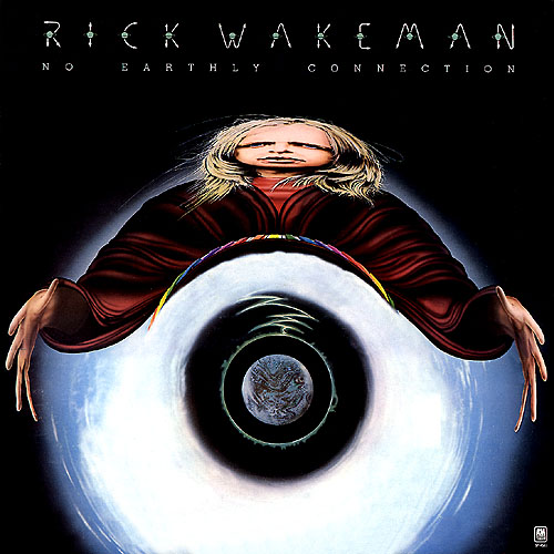 Rick Wakeman - No Earthly Connection CD (album) cover