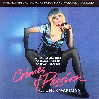 Rick Wakeman - Crimes of Passion O.S.T. CD (album) cover