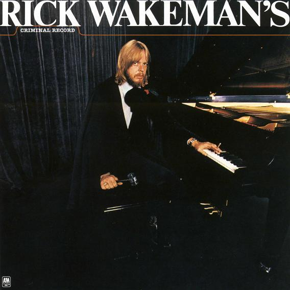 Rick Wakeman - Criminal Record  CD (album) cover