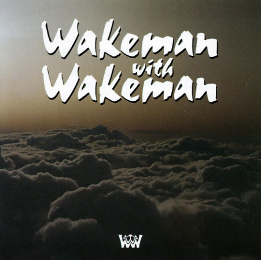 Rick Wakeman Wakeman With Wakeman [Aka: Lure Of The Wild] album cover