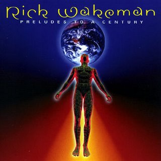 Rick Wakeman - Preludes To A Century CD (album) cover