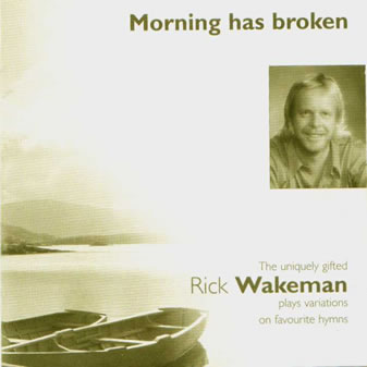 Rick Wakeman Morning Has Broken album cover