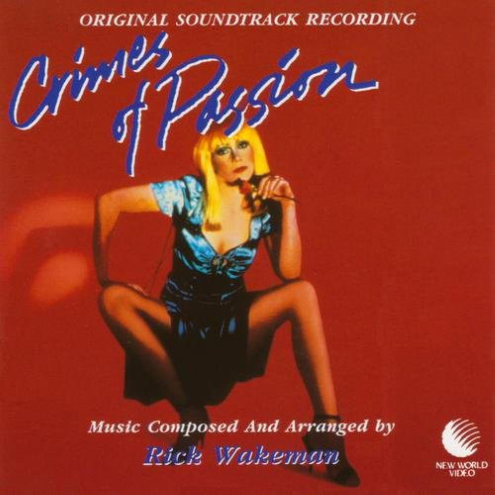 Rick Wakeman - Crimes Of Passion (OST) CD (album) cover