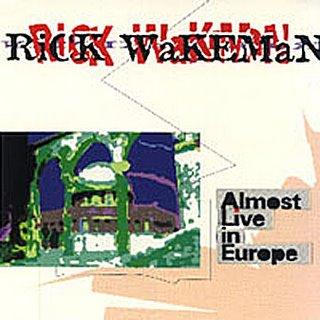 Rick Wakeman Almost Live in Europe album cover