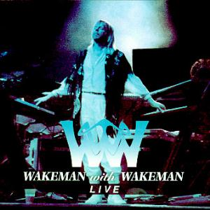 Rick Wakeman Wakeman with Wakeman Live album cover