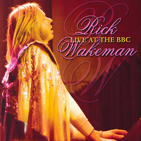 Rick Wakeman - Live At The BBC CD (album) cover