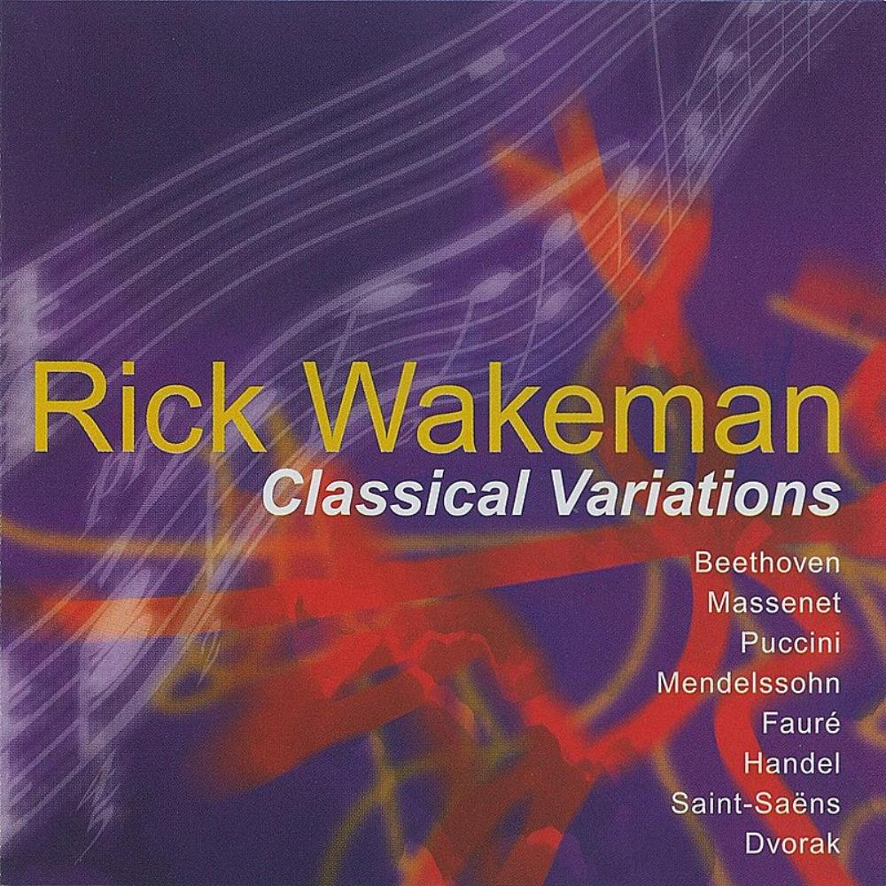 Rick Wakeman - Classical Variations CD (album) cover