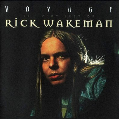 Rick Wakeman - Voyage: the Very Best of Rick Wakeman CD (album) cover