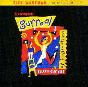 Rick Wakeman Cirque Surreal  album cover