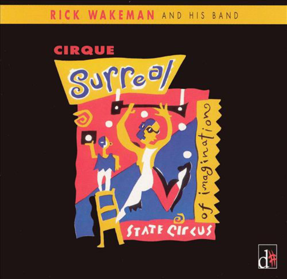 Rick Wakeman - Cirque Surreal CD (album) cover