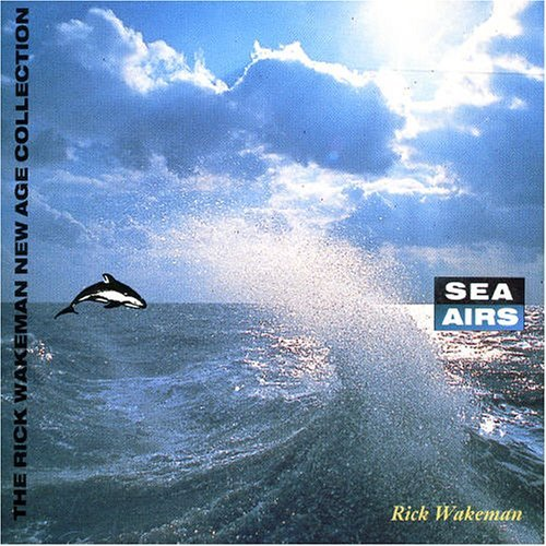 Rick Wakeman - Sea Airs CD (album) cover