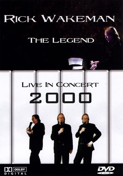 Rick Wakeman The Legend Live In Concert 2000 (aka An Evening With Rick Wakeman) (DVD) album cover