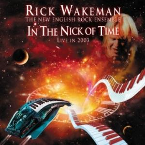 Rick Wakeman - In The Nick of Time - Live In 2003 CD (album) cover