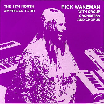 Rick Wakeman Unleashing the Tethered One - The 1974 North American Tour album cover