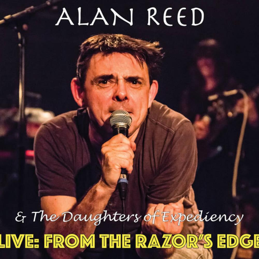 Live: From the Razor's Edge (with The Daughters of Expediency) by REED, ALAN album cover