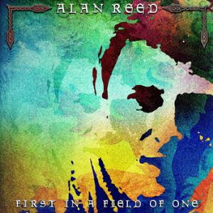 First In A Field Of One by REED, ALAN album cover