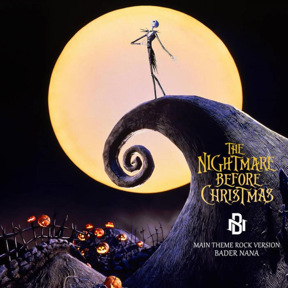 BADER NANA The Nightmare Before Christmas Main Theme (Rock Version ...