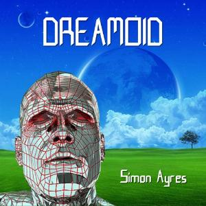 Simon Ayres - Dreamoid CD (album) cover