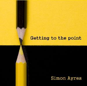 Simon Ayres Getting To The Point album cover