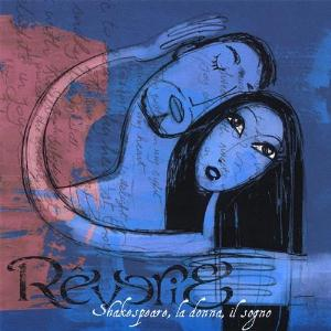 Shakespeare, la donna, il sogno by REVERIE album cover
