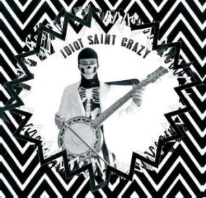 Idiot Saint Crazy Fluo Dead Boy album cover