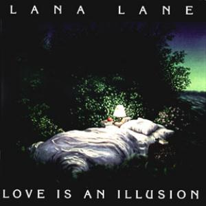 Lana Lane Love Is An Illusion album cover