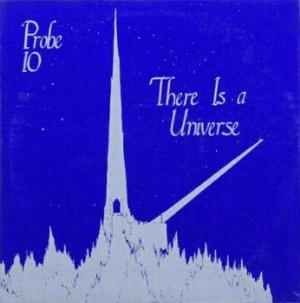 Probe 10 There Is A Universe album cover