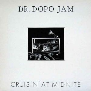 Dr. Dopo Jam Crusin� At Midnite album cover
