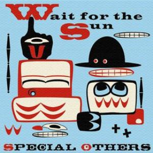 Special Others Wait For The Sun album cover