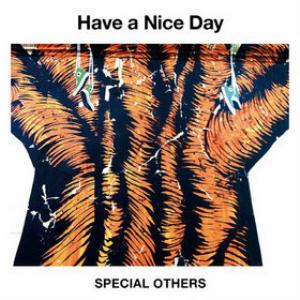 Special Others Have A Nice Day album cover