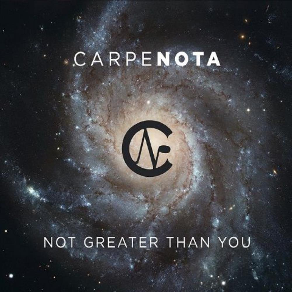 Not Greater Than You by CARPE NOTA album cover