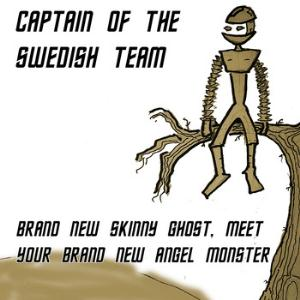 Captain of the Swedish Team - Brand New Skinny Ghost, Meet Your Brand New Angel Monster CD (album) cover