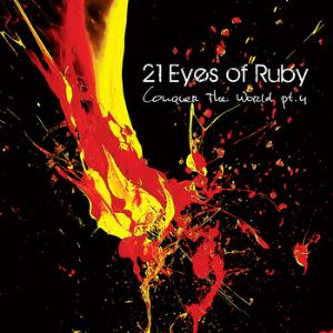 21 Eyes of Ruby Conquer the World pt.4 album cover