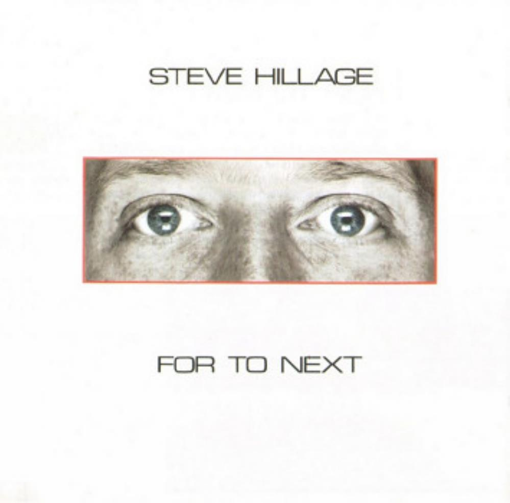 For To Next by HILLAGE, STEVE album cover