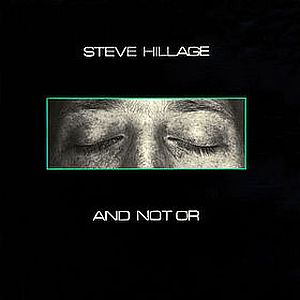 And Not Or by HILLAGE, STEVE album cover
