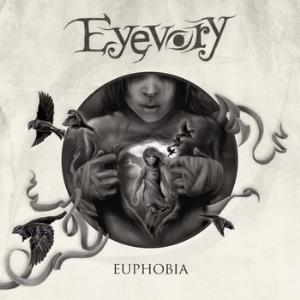 Euphobia by EYEVORY album cover