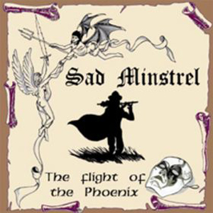 Sad Minstrel The Flight Of The Phoenix album cover