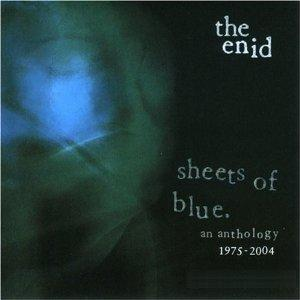 The Enid Sheets Of Blue. An Anthology 1975 - 2004 album cover