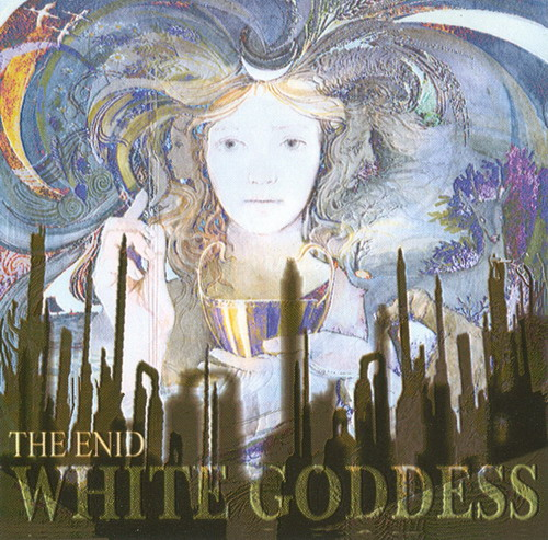 The Enid - White Goddess CD (album) cover