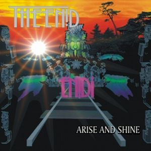 Arise and Shine by ENID, THE album cover