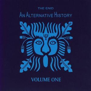 The Enid An Alternative History Volume 1 album cover