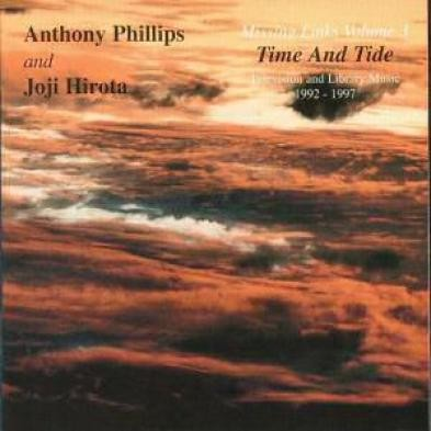 Anthony Phillips - Missing Links Volume 3: Time & Tide CD (album) cover